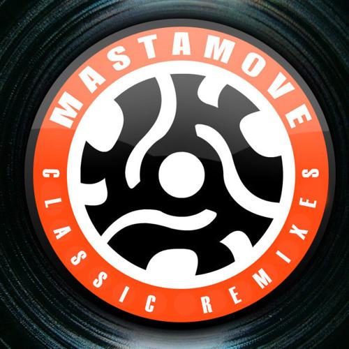 DJ Mastamove Classic Remixes // 2014 -2015