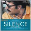Mazhayayi ormakal-Silence Malayalam Movie Song