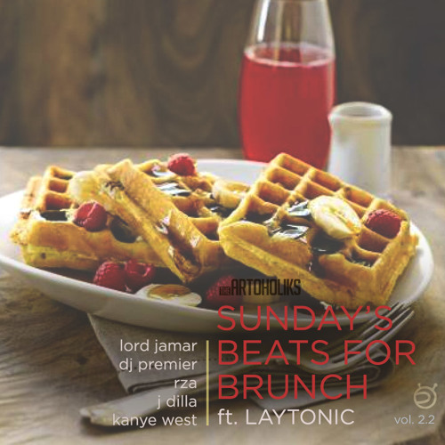 Sunday's Beats for Brunch Vol. 2.2 (DJ Laytonic)