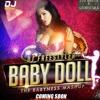Baby Doll (The Babyness Mashup) [DEMO] - DJ Freestyler