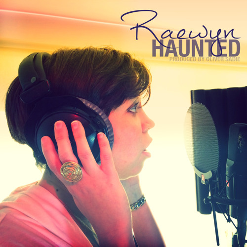 Raewyn - Haunted