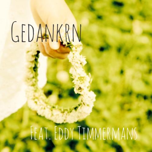 Gedanken Feat. Eddy Timmermans