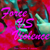 Download Force VS Violence Full [MP3] NonStop MIX Mp3
