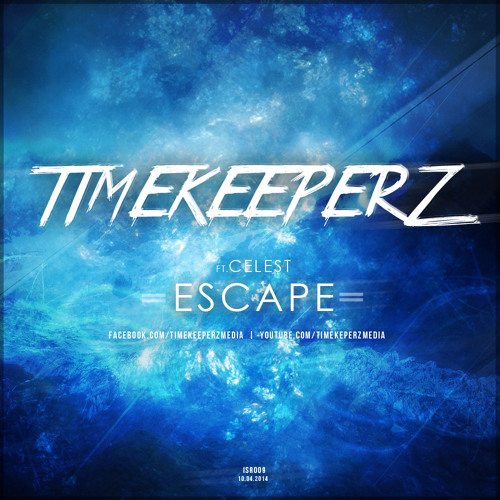 Timekeeperz & Celest - Escape (official preview)