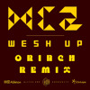 MC2 - Wesh Up (Orinch Remix)