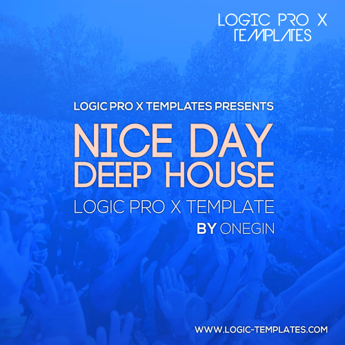 Nice Day Deep House Logic Pro X Template