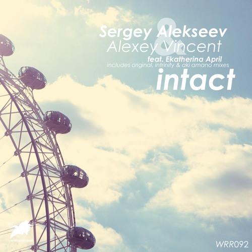 Sergey Alekseev & Alexey Vincent feat Ekatherina April - Intact (Original Mix) [WRR092]