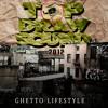 Ghetto Lifestyle Mix