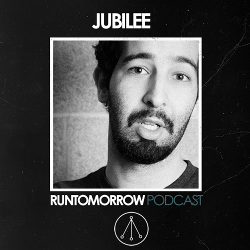 Jubilee - Runtomorrow Podcast 009
