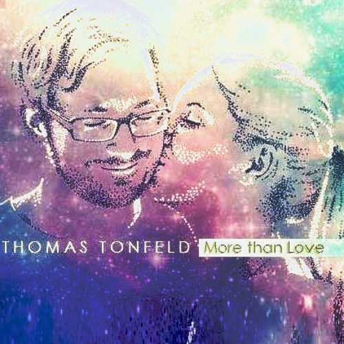 Thomas Tonfeld - More than Love