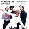 Crossability - Happy Holiday (Pharrell Williams vs Green Day)