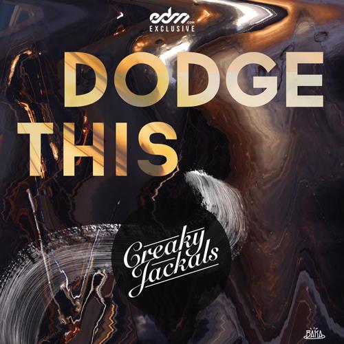 Dodge This by Creaky Jackals - EDM.com Exclusive