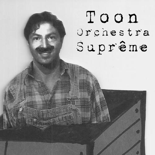 Toon Orchestra Suprême
