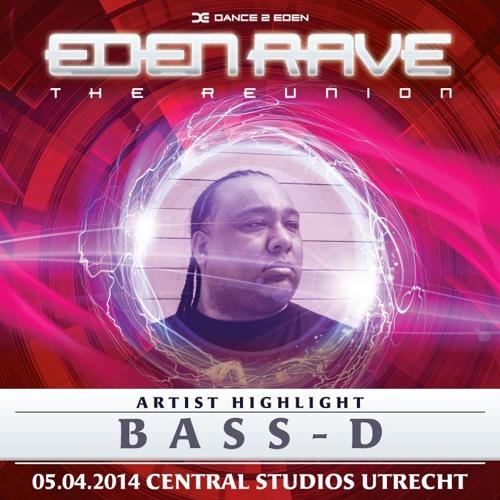 Bass-D - Live @ Eden Rave - The Reunion - 05-04-2014