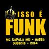 MC KAPELA MK - NOSSA OUSADIA LANÇAMENTO 2014
