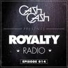 Cash Cash - Royalty Radio 014