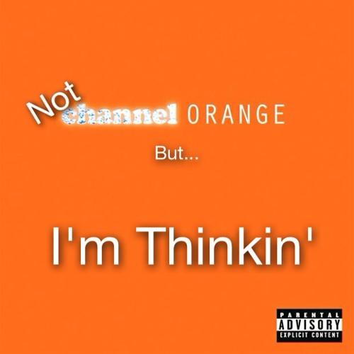 I'm Thinkin' ft. J. Sweets