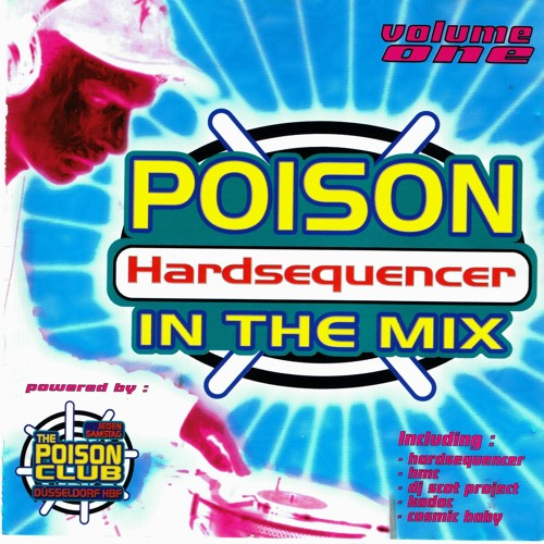 Hardsequencer Mix (The Poison Club - Volume One)