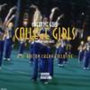 Creative Gold X DJ Boston Chery Exclusive -College Girls [Prod. By Hero Beats]
