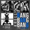 Bang Bang Bang Feat. KillaTooma (Clean)
