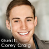 004 Corey Craig: Actor and Comedian