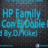 Los Hp Family - Con El Doble Paso (Prod By.Dj Kike)