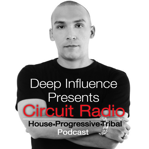 DIPCR03- Deep Influence Presents Ciruit Radio (Episode3)