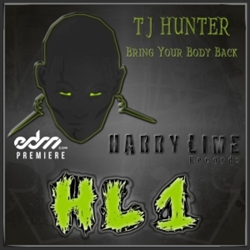 Bring Your Body Back by T.J. Hunter - EDM.com Premiere