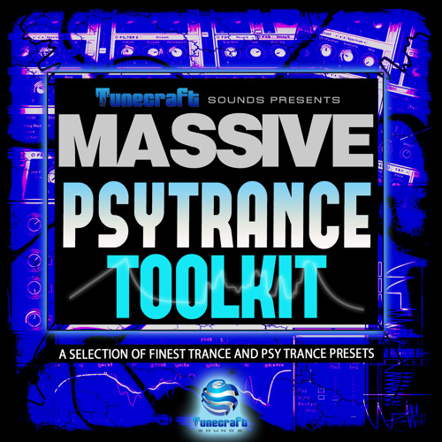 Tunecraft Psy Trance Toolkit for NI Massive
