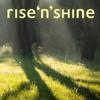 Rise 'n' Shine