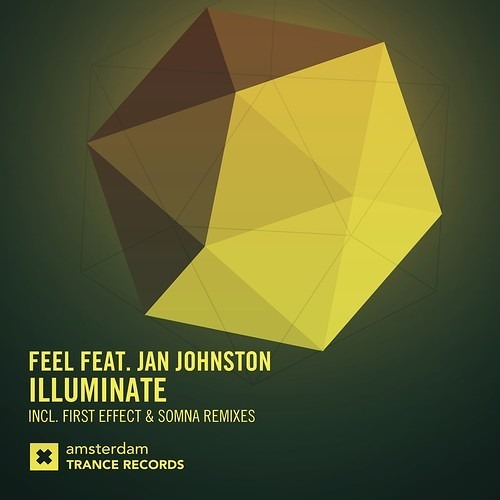 Feel feat. Jan Johnston - Illuminate (Somna Remix) *Out Now!*
