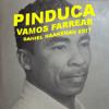 Pinduca - Vamos Farrear (Daniel Haaksman Edit) - free download!