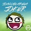 Joaquin Arena - Joker (Original Mix) [Free Download]