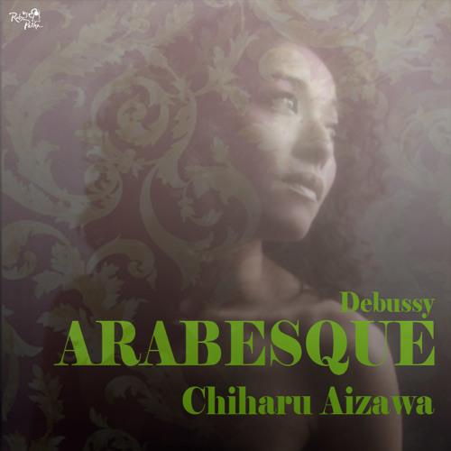 Chiharu Aizawa - Arabesque(Debussy)