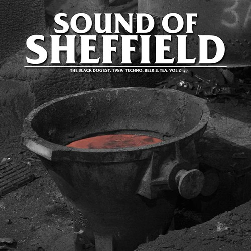 [dustv040] The Black Dog - Sound Of Sheffield Vol. 02