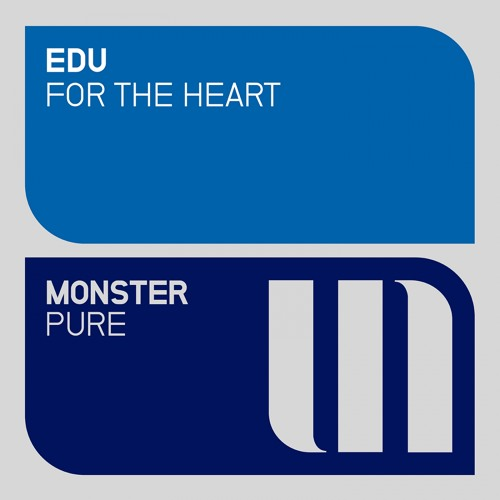 EDU - For The Heart (Preview)