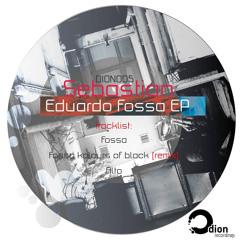 DION005 Sebastian Eduardo - Fossa EP (incl Kolours Of Black Remix)