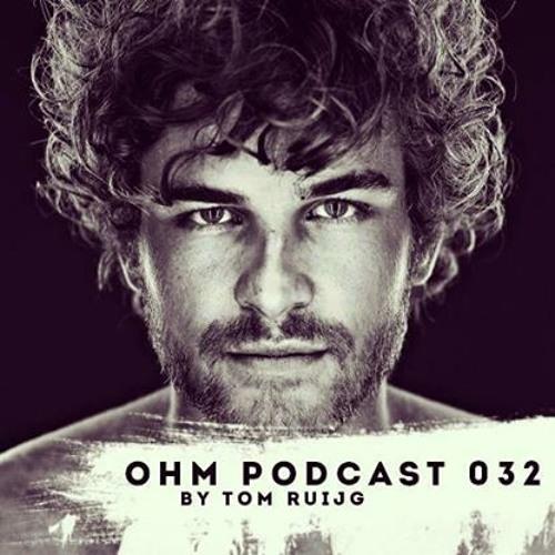 Ohm Podcast 32 - Tom Ruijg
