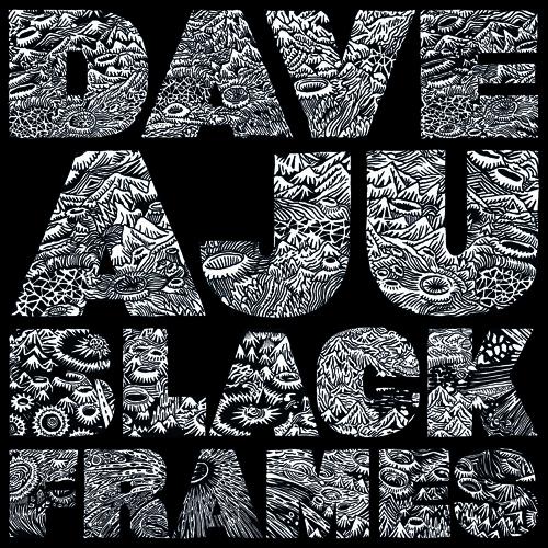 Dave Aju - Black Frames *PREVIEW*