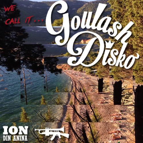 We call it... Goulash Disko