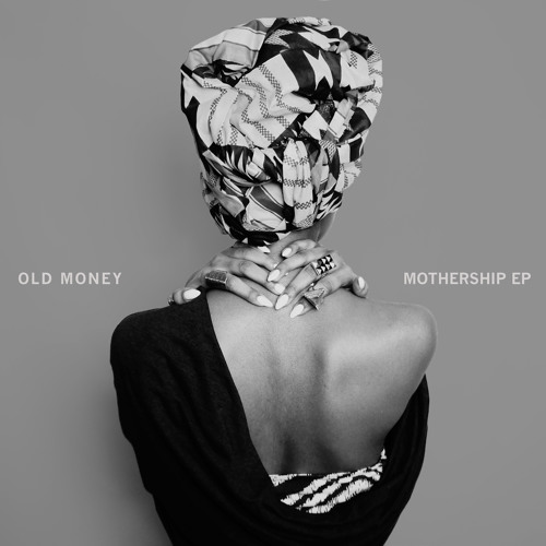 Old Money - Mothership (Chief Boima Deep Space Remix)