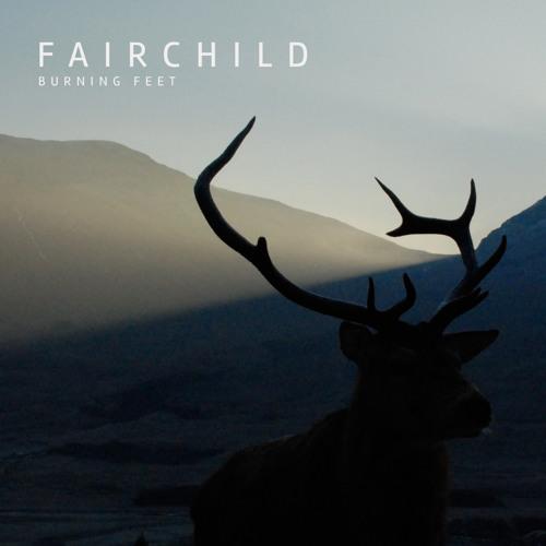 FAIRCHILD - Burning Feet