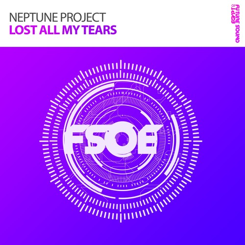 Neptune Project - Lost All My Tears (OUT NOW)