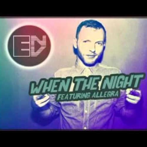 When The Night Ft. Allegra