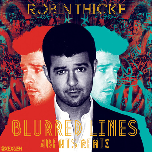 Robin Thicke - Blurred Lines ft. T.I., Pharrell (4BEATs Remix)