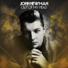 Out Of My Head (John Newman Re-Work)