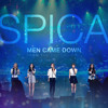 Spica - 2013 Men Came Down From The Sky Like Rain (Live)