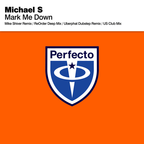 Michael S - Mark Me Down (Mike Shiver Remix)
