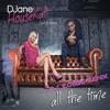 DJane Housekat Feat. Rameez - All The Time (dj robbie rmx snippet) (test master)