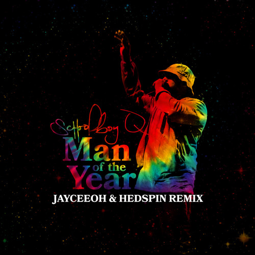 Schoolboy Q - Man of the Year (Jayceeoh & Hedspin Remix)